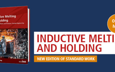 Third edition of standard work: Inductive Melting and Holding